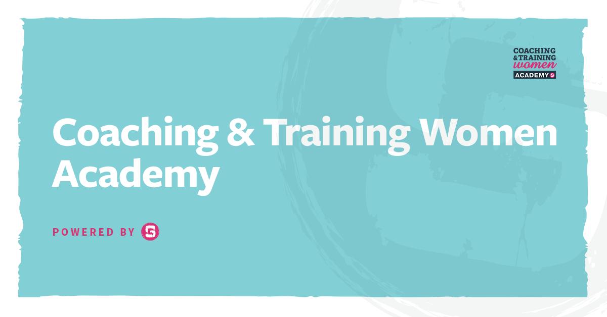 Welcome to the Coaching & Training Women Academy